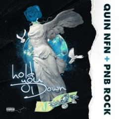 Quin NFN - Hold You Down (feat. PnB Rock)